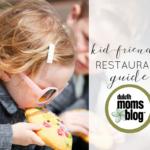 Kids eat free guide + Kid friendly restaurants