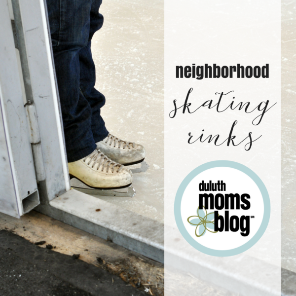 Neighborhood Ice Skating Rinks | Duluth Moms Blog