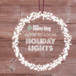 2017 Guide to Local Holiday Lights + {FREE Scavenger Hunt Printable}
