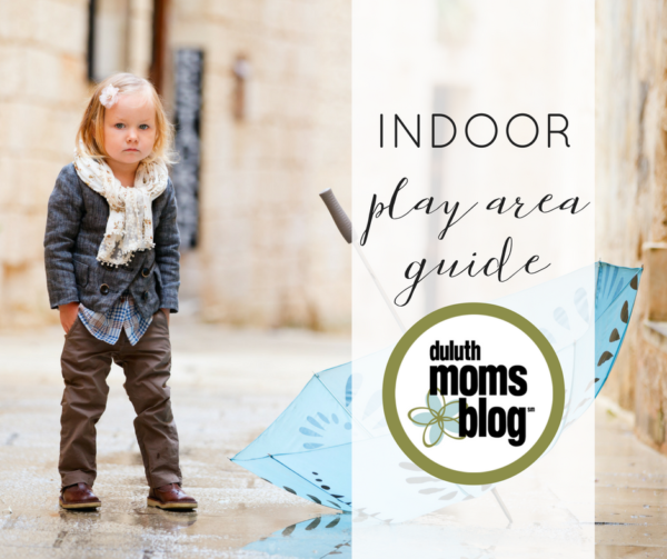 Indoor Play Area Guide | Duluth Moms Blog