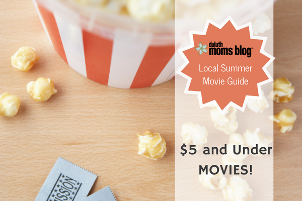 Pass the Popcorn: A Duluth Summer Movie Guide | Duluth Moms Blog
