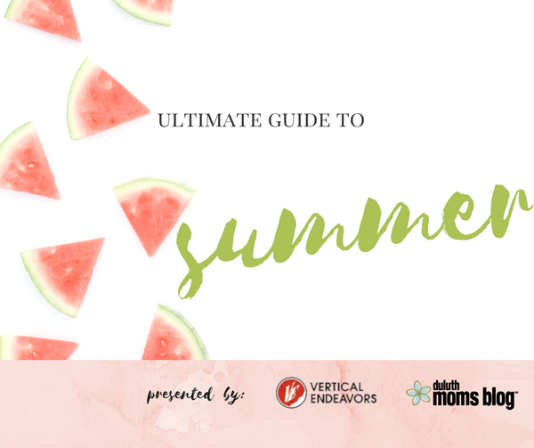 Ultimate Guide to Summer | Duluth Moms Blog