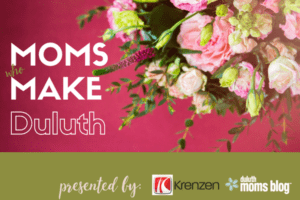 Moms Who Make Duluth Series: Mayor Emily Larson | Duluth Moms Blog