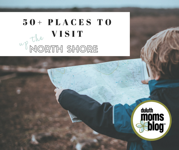 50 Plus Places to Visit Up the North Shore   Duluth Moms Blog