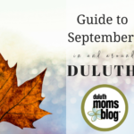 A Moms' Guide to September in and around Duluth