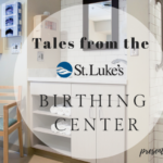 Tales From the Birthing Center: An Interview with OB Nurse Laura Plewa