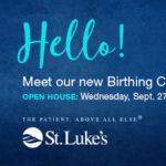 Expecting? Attend St. Luke's Birthing Center Open House!