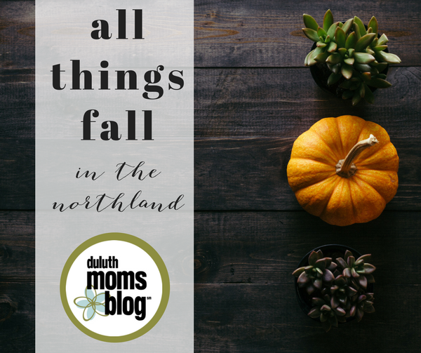 A guide to all things fall in and around the Northland | Duluth Moms Blog