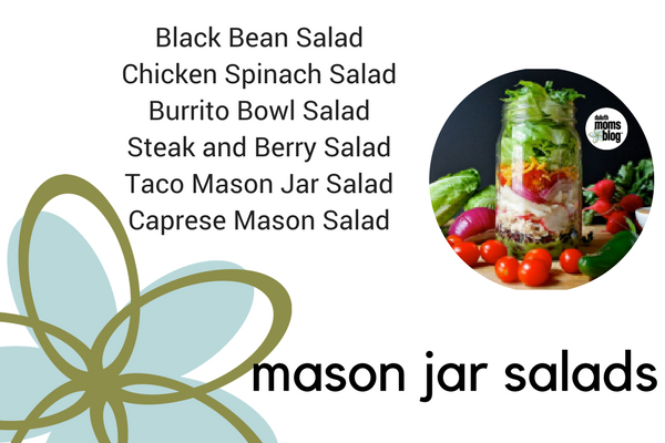 Mason Jar Salads; 6 Quick and Nutritious meals for your week!| Duluth Moms Blog