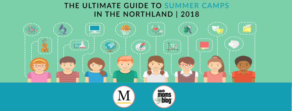 Ultimate Guide to Summer Camps in the Northland | Duluth Moms Blog