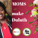 Moms Who Make Duluth: Change-Maker Salaam Peace Witherspoon!