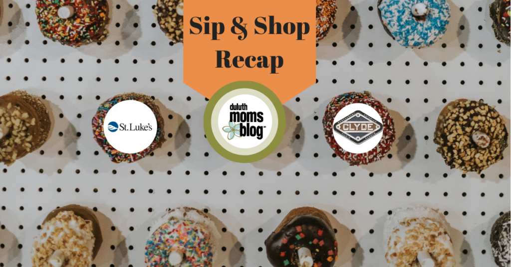 Highlights from Our First Sip and Shop Event! | Duluth Moms Blog